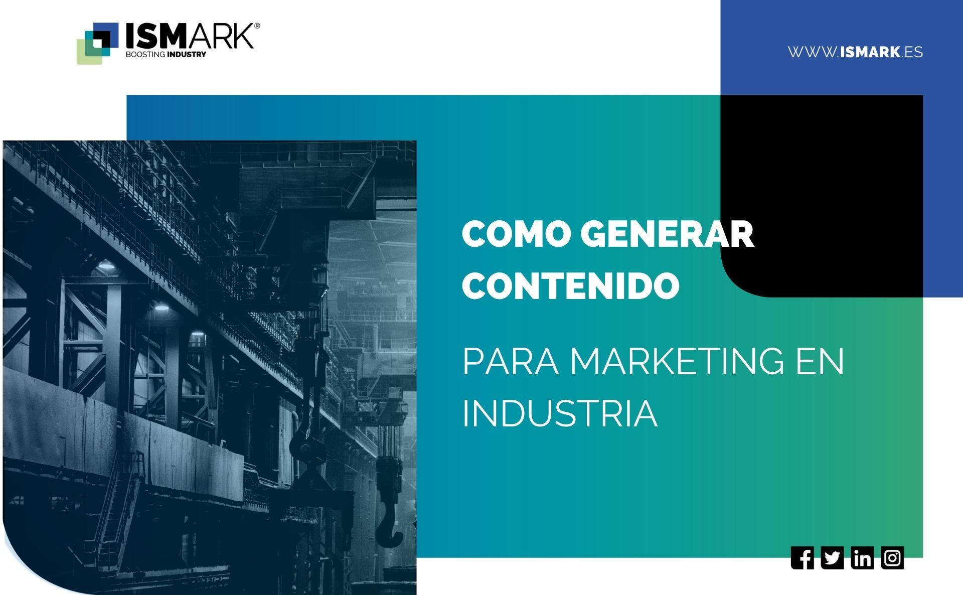 Como-generar-contenido-para-marketing-en-industria